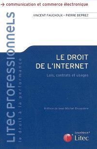 Le droit de l'Internet : lois, contrats et usages