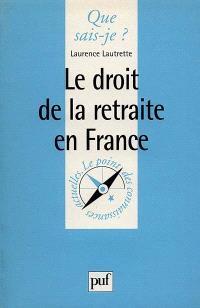 Le droit de la retraite en France