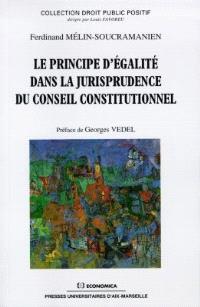 Le principe d'égalité dans la jurisprudence du Conseil constitutionnel