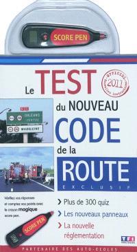 Le test du nouveau code de la route