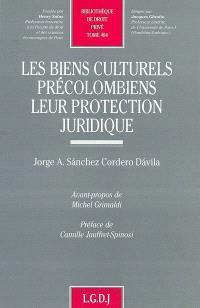 Les biens culturels précolombiens, leur protection juridique