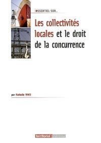 Les collectivités territoriales et le droit de la concurrence