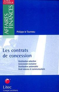 Les contrats de concession : distribution sélective, concession exclusive, distribution automobile, droit interne et communautaire