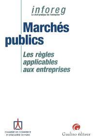 Les marchés publics : les règles applicables aux entreprises