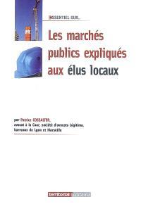 Les marchés publics expliqués aux élus locaux