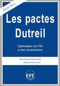 Les pactes Dutreil : optimisation de l'ISF et des transmissions