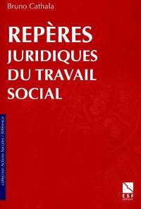 Les repères juridiques du travail social