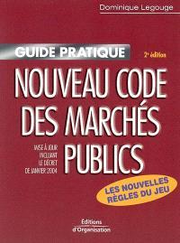 Nouveau code des marchés publics : les nouvelles règles issues du décret de janvier 2004