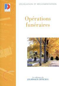 Opérations funéraires : textes législatifs et réglementaires