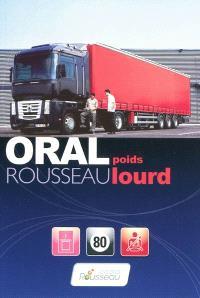 Oral Rousseau poids lourd