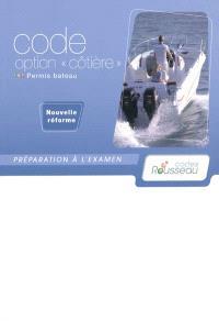 Permis bateau Rousseau, Code option côtière : préparation à l'examen