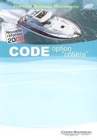 Permis bateau Rousseau, Code option côtière, nouvelle réforme 2008