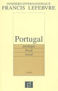 Portugal : juridique, fiscal, social
