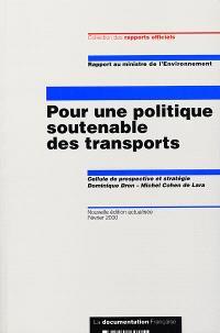 Pour une politique soutenable des transports : rapport au ministre de l'environnement