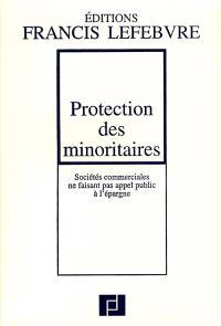 Protection des minoritaires : sociétés commerciales ne faisant pas appel public à l'épargne : à jour au 1er octobre 2001