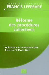 Réforme des procédures collectives : ordonnance du 18 décembre 2008, décret du 12 février 2009