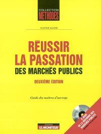 Réussir la passation des marchés publics : guide des maîtres d'ouvrage