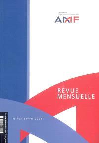Revue mensuelle de l'Autorité des marchés financiers. n° 43