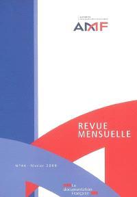 Revue mensuelle de l'Autorité des marchés financiers. n° 44
