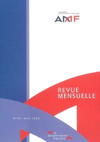 Revue mensuelle de l'Autorité des marchés financiers. n° 46