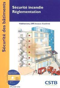Sécurité incendie, réglementation : habitation, ERP, locaux d'activité