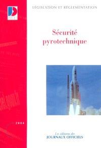 Sécurité pyrotechnique