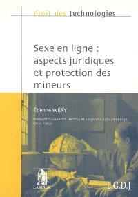 Sexe en ligne : aspects juridiques et protection des mineurs