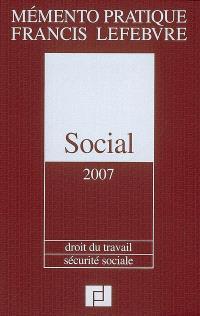 Social 2007 : droit du travail, sécurité sociale
