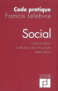 Social 2008 : code du travail, code de la Sécurité sociale, autres textes