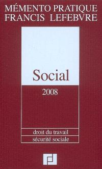 Social 2008 : droit du travail, sécurité sociale
