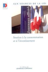 Soutien à la consommation et à l'investissement