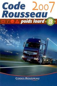 Transport de marchandises Rousseau : permis poids lourd C-E(C)