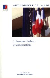 Urbanisme, habitat et construction
