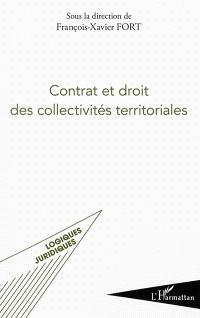 Contrat et droit des collectivités territoriales : actes de la première Université d'été du droit des collectivités territoriales, 2-6 juillet 2012