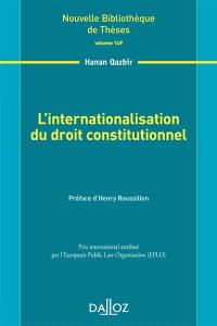 L'internalisation du droit constitutionnel