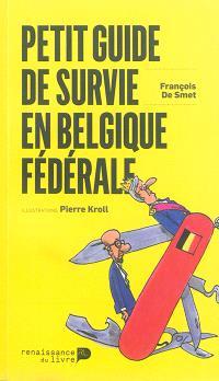 Petit guide de survie en Belgique fédérale