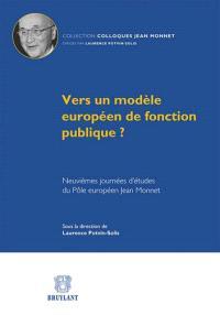 Vers un modèle européen de fonction publique ?