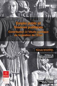 Emploi public et finances publiques : contribution à l'étude juridique de la gestion de l'Etat