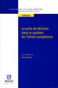 La prise de décision dans le système de l'Union européenne