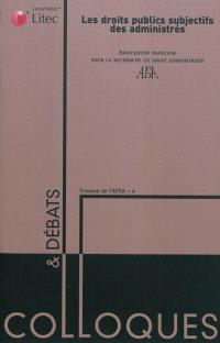 Les droits publics subjectifs : actes du colloque