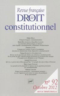 Revue française de droit constitutionnel. n° 92