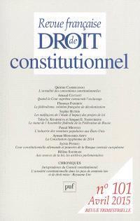 Revue française de droit constitutionnel. n° 101