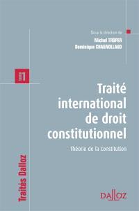 Traité international de droit constitutionnel. Volume 1, Théorie de la Constitution