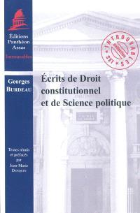 Ecrits de droit constitutionnel et de science politique