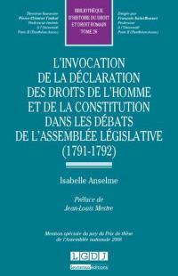 L'invocation de la Déclaration des droits de l'homme et de la constitution dans les débats de l'Assemblée législative, 1791-1792
