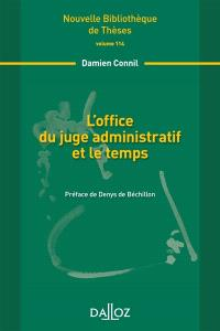 L'office du juge administratif et le temps