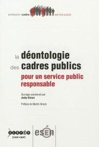 La déontologie des cadres publics