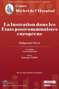 La lustration dans les Etats postcommunistes européens