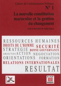 La nouvelle constitution marocaine et la gestion du changement