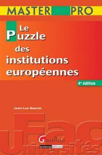 Le puzzle des institutions européennes